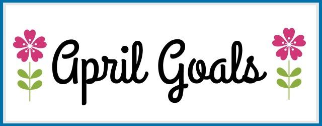 April Goals.jpg