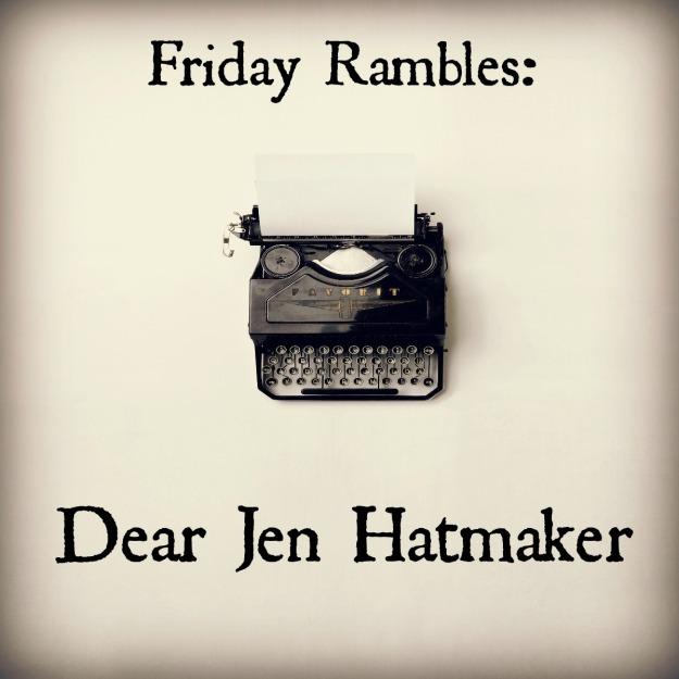 DearJenHatmaker