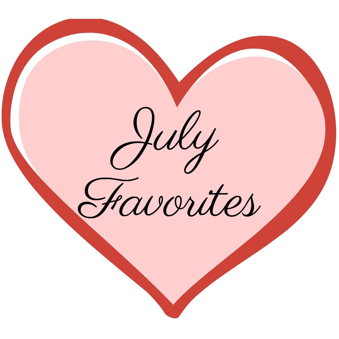 JulyFavorites.jpg