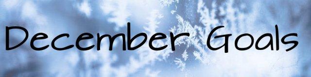 DecemberGoals.jpg